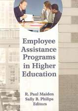 Employee Assistance Programs in Higher Education