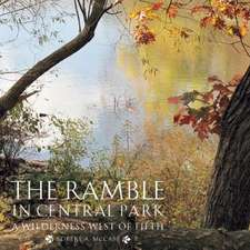 The Ramble in Central Park: A Wilderness West of Fifth