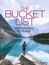 The Bucket List 1000 Adventures Big & Small