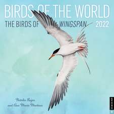 Birds of the World: The Birds of Wingspan 2022 Wall Calendar