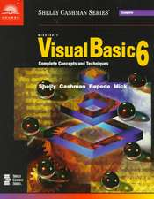Microsoft Visual Basic 6: Complete Concepts and Techniques