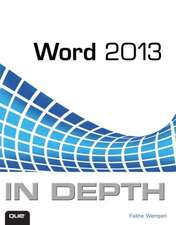 Word 2013 in Depth:  The Official Guide to Creating Your Own Video Games