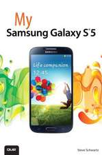 My Samsung Galaxy S5:  A Do-It-Yourself Guide to Troubleshooting and Repairing