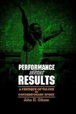 Performance Versus Results