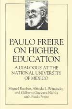 Paulo Freire on Higher E