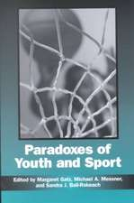 Paradoxes of Youth and Sport