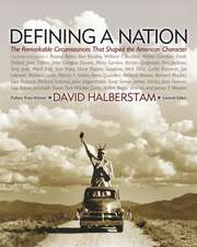 Defining a Nation:  Our America and the Sources of Its Strength