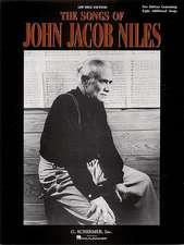 Songs of John Jacob Niles and Expanded Edition: Low Voice
