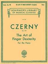 Art of Finger Dexterity, Op. 740 (Complete)