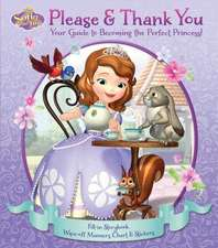 Disney Sofia the First:  Your Guide to Becoming the Perfect Princess!