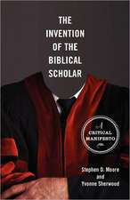 The Invention of the Biblical Scholar:  A Critical Manifesto