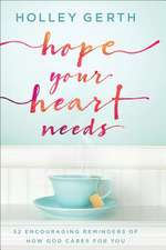 Hope Your Heart Needs