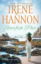 Starfish Pier: A Hope Harbor Novel