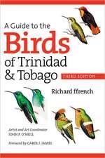 A Guide to the Birds of Trinidad & Tobago