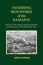 Vanishing Ironworks of the Ramapos