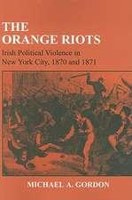 The Orange Riots