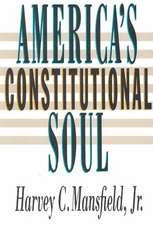America′s Constitutional Soul
