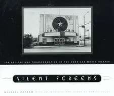 Silent Screens – The Decline and Transformation of  the American Movie Theater