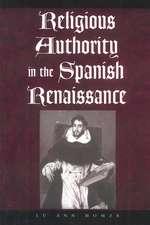 Religious Authority in the Spanish Renaissance