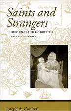 Saints and Strangers – New England in British North America
