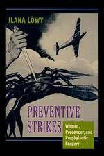 Preventive Strikes – Women, Precancer, and Prophylactic Surgery