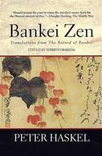 Bankei Zen:  Translations from the Record of Bankei