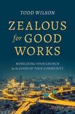 Zealous for Good Works