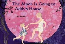 The Moon Is Going to Addy's House:  Aisles of Smiles