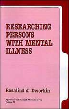 Researching Persons with Mental Illness