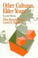Other Cultures, Elder Years
