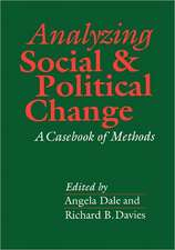 Analyzing Social and Political Change: A Casebook of Methods