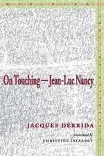 On Touching—Jean-Luc Nancy