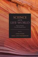 Science and the Life-World: Essays on Husserl's Crisis of European Sciences