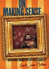 On Making Sense: Queer Race Narratives of Intelligibility