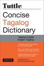 Tuttle Concise Tagalog Dictionary: Tagalog-English English-Tagalog (over 20,000 entries)