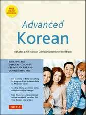 Advanced Korean: Includes Sino-Korean Companion Workbook on CD-ROM