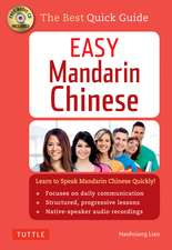 Easy Mandarin Chinese: A Complete Language Course and Pocket Dictionary in One (100 minute Audio CD Included)