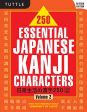 250 Essential Japanese Kanji Characters Volume 2: Revised Edition (JLPT Level N4) The Japanese Characters Needed to Learn Japanese and Ace the Japanese Language Proficiency Test
