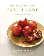 The Book of New Israeli Food