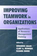 Improving Teamwork in Organizations