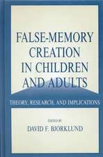 False-memory Creation in Children and Adults