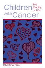Children with Cancer:  The Quality of Life