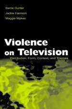 Violence on Television:  Distribution, Form, Context, and Themes