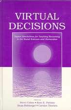 Virtual Decisions