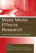 Mass Media Effects Research:  Advances Through Meta-Analysis