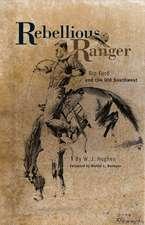 Rebellious Ranger