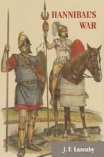 Hannibal's War:  A Military History of the Second Punic War