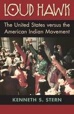 Loud Hawk:  The United States Versus the American Indian Movement