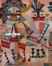 James T. Bialac Native American Art Collection:  Selected Works