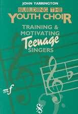 Building the Youth Choir